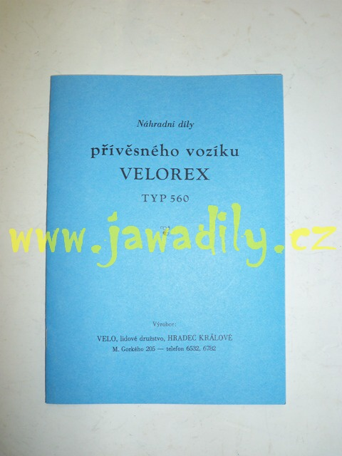 Katalog náhradních dílů - přívěsn. vozíku Velorex 560